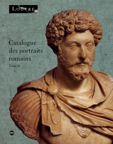 Kate de Kersauson - Catalogue des portraits romains - Tome 2, De l'année de la guerre civile (68-69 après J-C) à la fin de l'Empire.