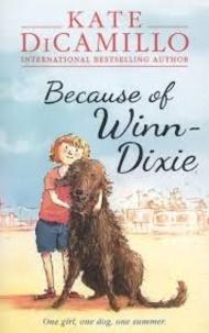 Kate DiCamillo - Because of Winn-Dixie.