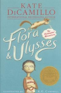 Kate DiCamillo - Flora & Ulysses - The Illuminated Adventures.