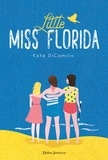 Kate DiCamillo - Little Miss Florida.