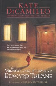 Kate DiCamillo et Bagram Ibatoulline - The Miraculous Journey of Edward Tulane.