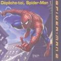Kate Egan - Dépêche-toi, Spider-Man !.