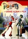 Kate Egan - Robots - Le grand album du film.