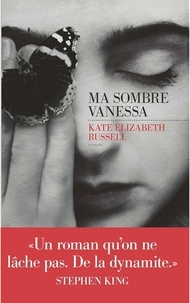 Kate Elizabeth Russell - Ma sombre Vanessa.