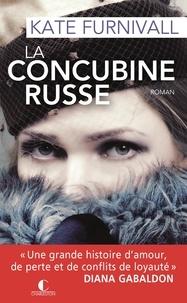 Kate Furnivall - La concubine russe.