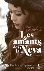 Kate Furnivall - Les amants de la Neva.