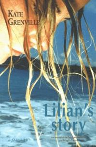 Kate Grenville - Lilian's story.