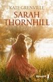 Kate Grenville - Sarah Thornhill.