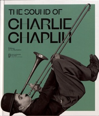 Kate Guyonvarch et Mathilde Thibault-Starzyk - The Sound of Charlie Chaplin.