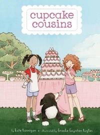 Kate Hannigan et Brooke Boynton Hughes - Cupcake Cousins.