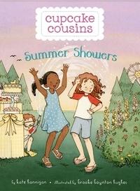 Kate Hannigan et Brooke Boynton Hughes - Summer Showers.