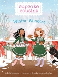 Kate Hannigan et Brooke Boynton Hughes - Winter Wonders.