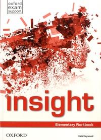 Kate Haywood - Insight - Elementary Workbook.