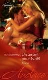 Kate Hoffmann - Un amant pour Noël - Alison.