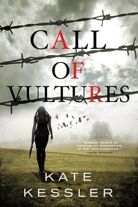 Kate Kessler - Call of Vultures.
