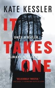 Kate Kessler - It Takes One.