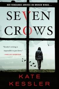 Kate Kessler - Seven Crows.