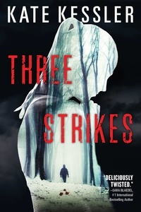 Kate Kessler - Three Strikes.