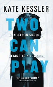 Kate Kessler - Two Can Play.