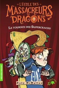 Deedr.fr L'Ecole des Massacreurs de Dragons Tome 7 Image