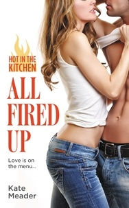 Kate Meader - All Fired Up.
