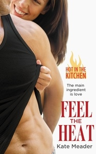 Kate Meader - Feel the Heat.