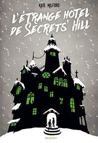 Deedr.fr L'étrange Hôtel de Secrets' Hill Image