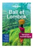 Kate Morgan et Ryan Ver Berkmoes - Bali et Lombok.