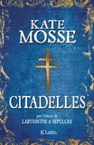 Kate Mosse - Citadelles.