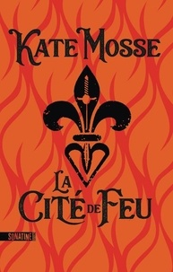 eBookStore: La Cité de feu par Kate Mosse 9782355847639 in French ePub PDB
