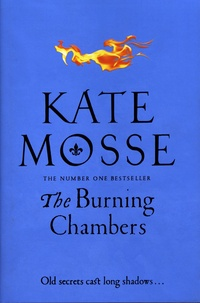 Kate Mosse - The Burning Chambers.