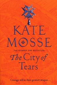 Kate Mosse - The City of Tears.