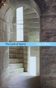 Kate O'Brien - The Land Of Spices.