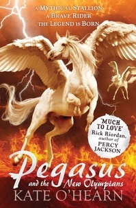 Kate O'Hearn - Pegasus and the New Olympians - Book 3.