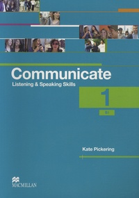 Kate Pickering - Communicate 1 - Student's Coursebook.