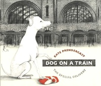Kate Prendergast - Dog on a Train - The Special Delivery.