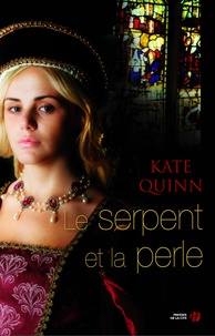Kate Quinn - Le serpent et la perle.