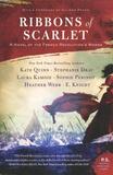 Kate Quinn et Stephanie Dray - Ribbons of Scarlet - A Novel of the French Revolution's Women.