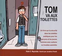 Tom va aux toilettes - Un livre sur la sécurité dans les toilettes publiques pour les garçons et les jeunes hommes avec autisme ou troubles assimilés.pdf