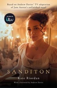 Kate Riordan - Sanditon - Official ITV Tie-In Edition.