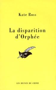 Kate Ross - La disparition d'Orphée.