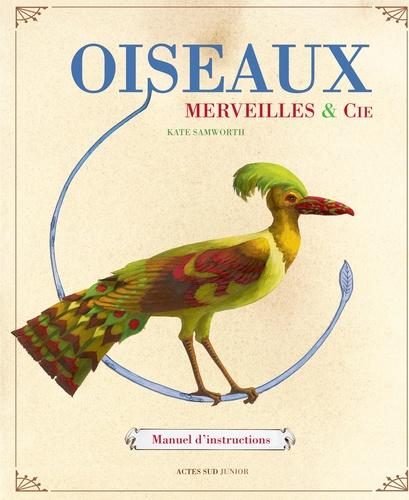 Oiseaux, merveilles & Cie. Manuel d'instructions