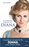 Kate Snell - Le dernier amour de Diana.