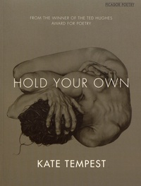Kate Tempest - Hold Your Own.