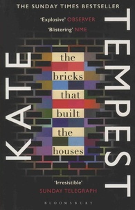 Kate Tempest - The Bricks that Built the Houses.