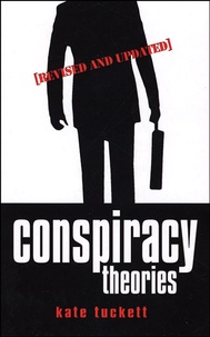 Kate Tuckett - The A-Z of Conspiracy Theories.