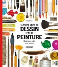 Le grand livre du dessin et de la peinture - Matériaux, outils et techniques.pdf