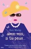 Kate Winter - Aime-moi, si tu peux....