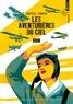 Katell Faria - Les aventurières du ciel.