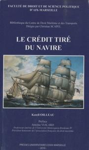 Katell Oilleau - Le crédit tiré du navire.